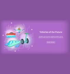 Future vehicles banner horizontal cartoon style vector