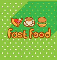 fast food on background of the green tablecloth vector image