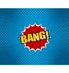 Bang comic cartoon wording vector image vector image