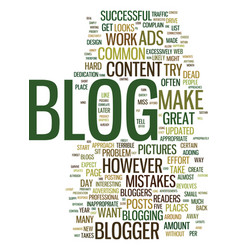 Mistakes and can make your blog useless text vector