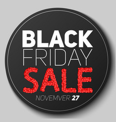 Round badge with black friday sale vector