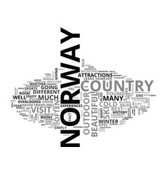 Beautiful sites gentle people in norway text word vector