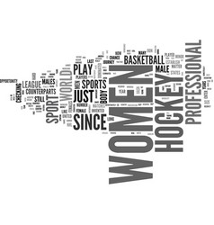 Women in hockey text word cloud concept vector