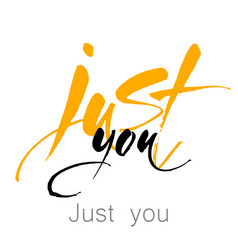 just you lettering vector image