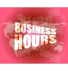Management concept business hours concept on vector