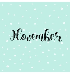 November brush lettering vector