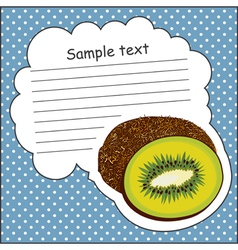 Card with kiwi and message cloud vector image