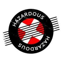 Hazardous rubber stamp vector