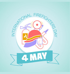 4 may international firefighters day vector