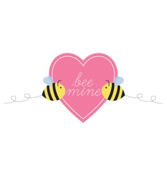 Bee mine heart two bees vector