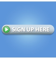 Sign up here button vector