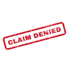 Claim denied text rubber stamp vector