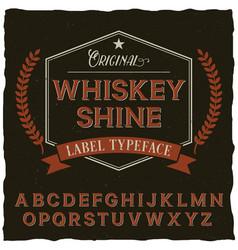 Whiskey shine font poster vector