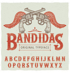 Western bandidas typeface poster vector