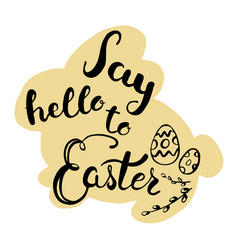 Easter greeting card - say hello to easter vector