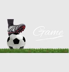 Soccer ball with football player feet on grass vector