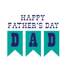 fathers day bunting vector image vector image