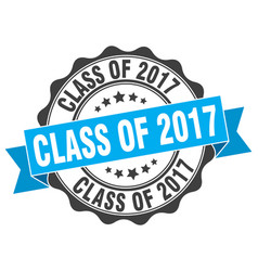 class of 2017 stamp sign seal vector image vector image