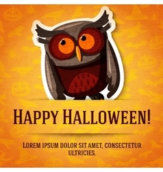 Happy halloween greeting card with brown owl vector