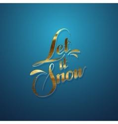 Let it snow vector