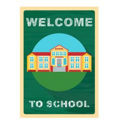 Welcome to school poster vector
