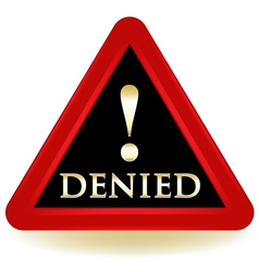 Denied Warning Sign vector image vector image