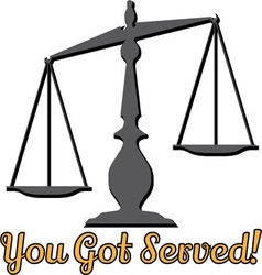 You Got Served vector image vector image