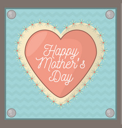 Happy mothers day card shape heart ornament vector