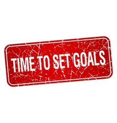 Time to set goals red square grunge textured vector