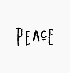 Peace shirt print quote lettering vector