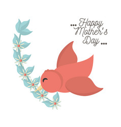 Happy mothers day bird flying with branch flower vector