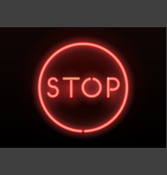 Neon stop sign realistic neon letters vector