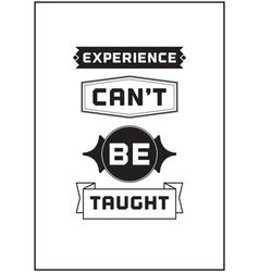 Typographic poster design experience cant be vector
