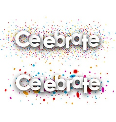 Celebrate paper banners vector