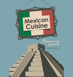 Banner for a restaurant mexican cuisine with flag vector
