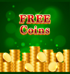 many free coins on the green background vector image vector image