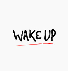 Wake up shirt print quote lettering vector