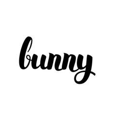 Bunny handwritten lettering vector