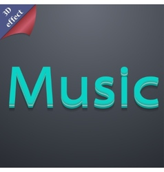 Music icon symbol 3d style trendy modern design vector