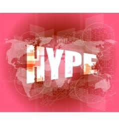 Hype word on digital screen background with world vector