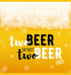 beer background with text vector image vector image