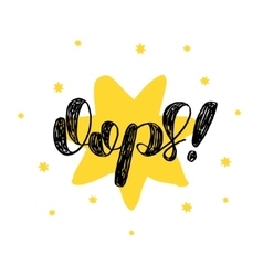 Oops Brush lettering vector image vector image