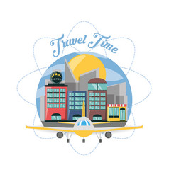 airplane and hotel in the city of the travel vector image vector image