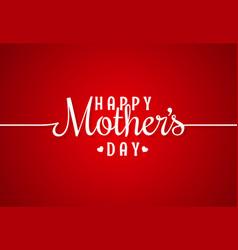 mothers day line vintage lettering background vector image