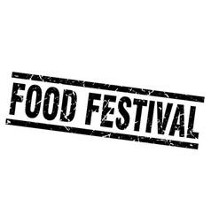 square grunge black food festival stamp vector image