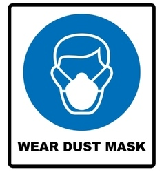 Safety sign wear dust mask vector
