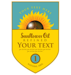 Label for refined sunflower oil with sunflower vector
