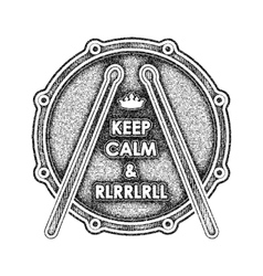 Snare drum with keep calm and rlrrlrll inscription vector