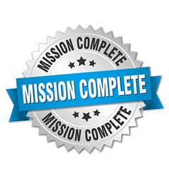 Mission complete 3d silver badge with blue ribbon vector