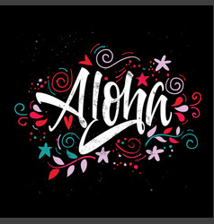 Aloha print for t-shirt on black background vector